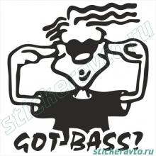 Наклейка на авто - Got bass?